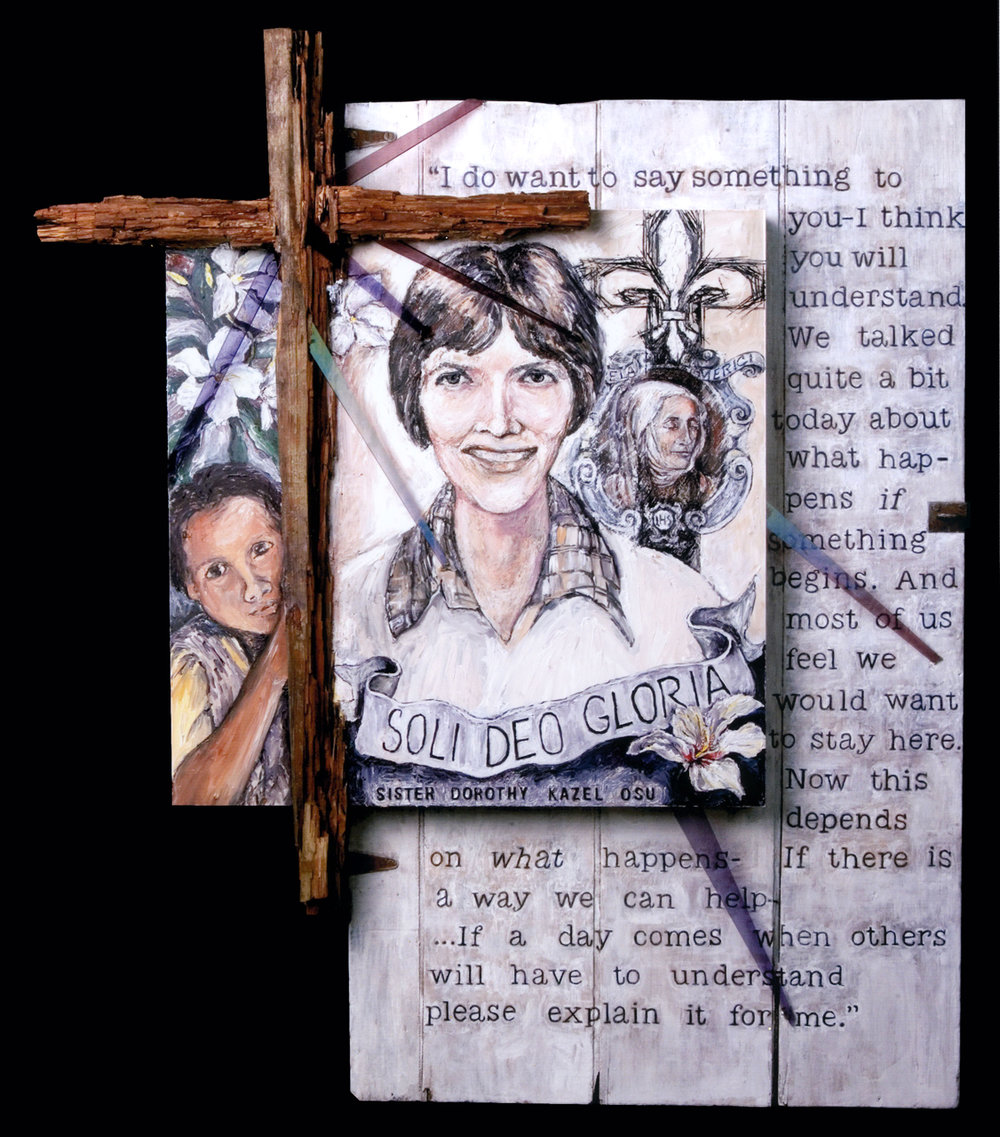 Sr. Dorothy Kazel: Soli Deo Gloria, 2005