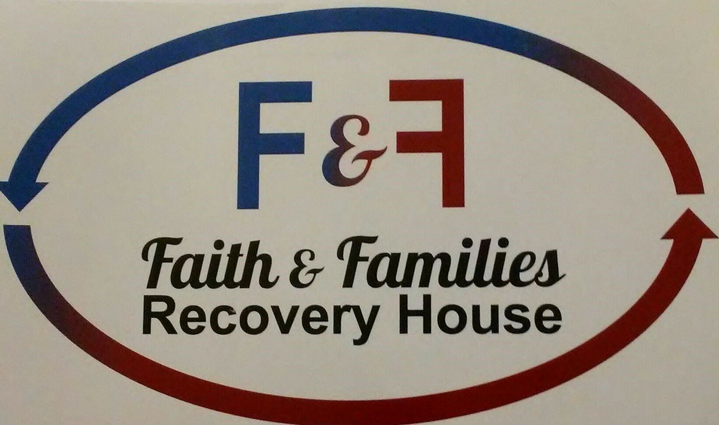 Faith & Families  Recovery House