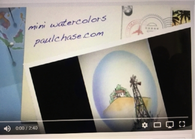 Watch the PaulChase Mini watercolor movie... CLICK HERE