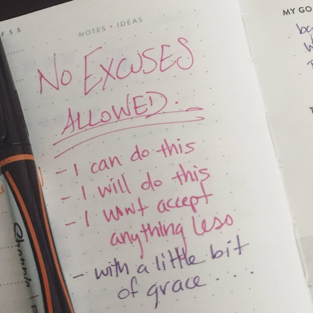 No excuses allowed… with a little bit of grace.