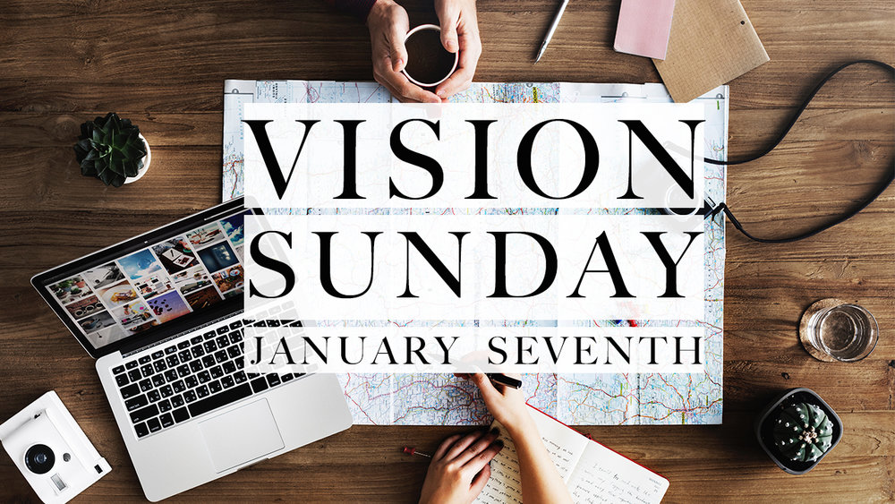 Vision Sunday - Pastor Dave Lescalleet