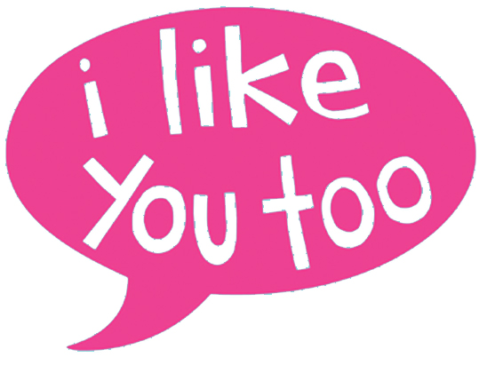 Copy of i like you too