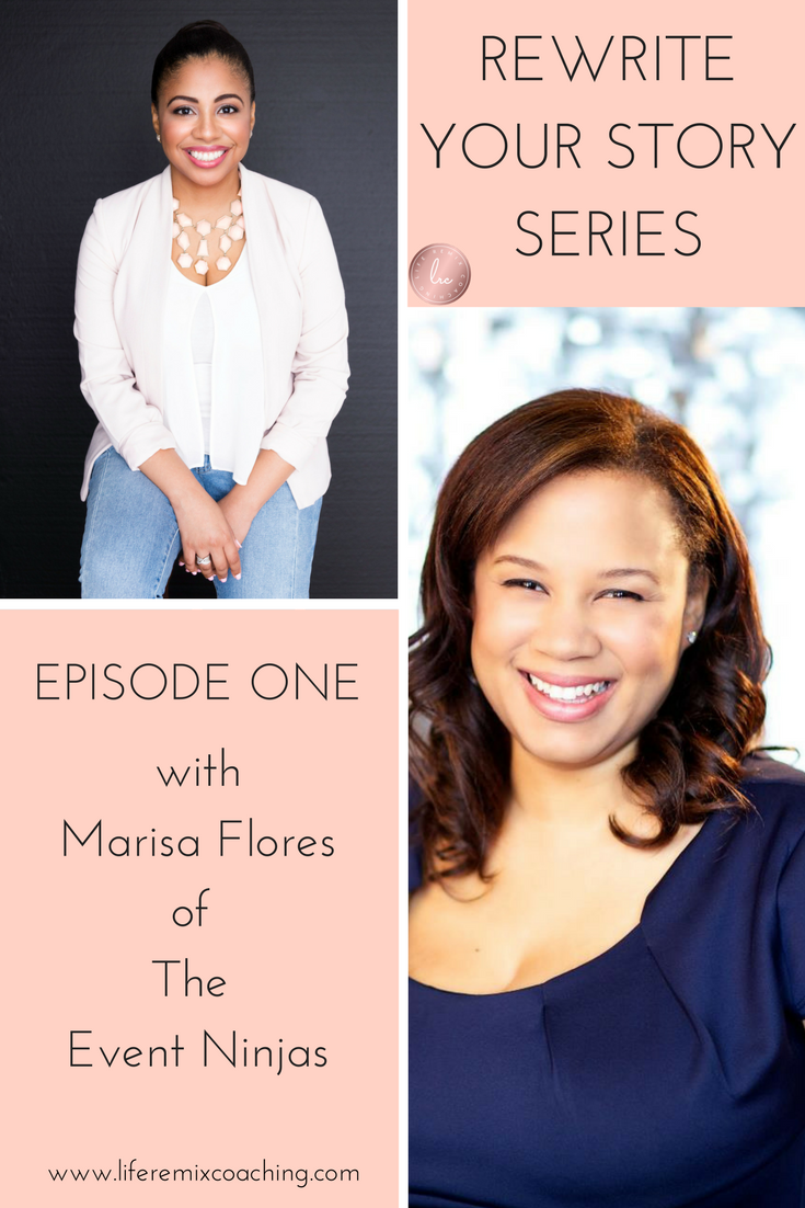 How do you keep going when you have a setback? Watch Marisa Flores as she talks about not getting stuck in the past, having a solid circle of friends, dealing with her inner critic, and much more! Get the inspiration and motivation you need to rewrite your story and create a life you love!  www.liferemixcoaching.com/blog/2017/10/16/rewrite-your-story-episode-1