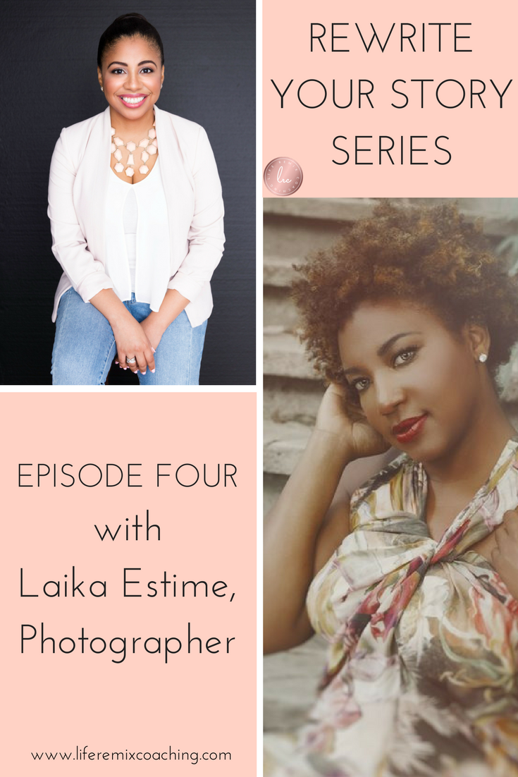 What she does when she realizes she's rejecting love, how she deals with her clients' fear, and the biggest mistakes when she first started her business are some of the wisdom Laika Estime shares in this interview. Watch to get the inspiration and motivation you need to rewrite your story and create a life you love! www.liferemixcoaching.com/blog/2017/10/16/rewrite-your-story-episode-3-28khc