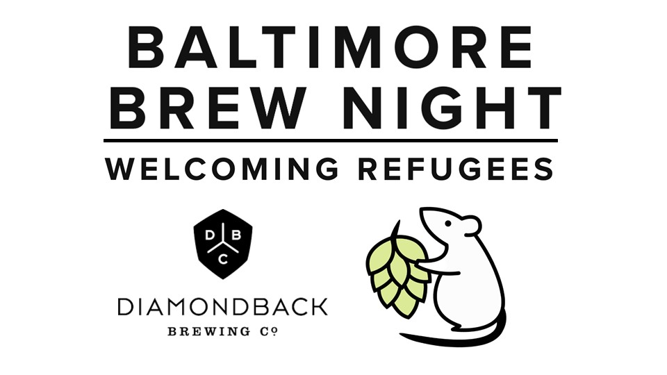 Friday, Dec 1 - Baltimore Brew Club and Diamondback Brewing Co. team up, raising pints and raising funds for refugee work based in Baltimore. For each pint we drink, $1 will be donated!Bring your passport for an extra 6oz pour of your choice of beer. RSVP on Facebook here. Click here to see the event flyer.