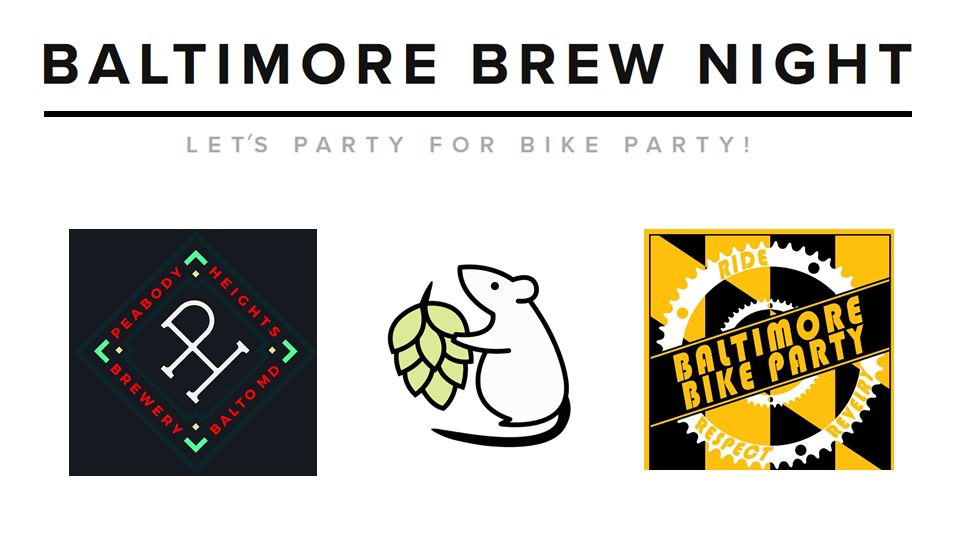 Let's Party for Bike Party! - Friday Feb 9 at Peabody Heights Brewery. $1 per pint will be donated to Baltimore Bike Party, a community organizing 501(c)3. DJs, food from Ekiben, Rachel's birthday(?!), don't miss it!