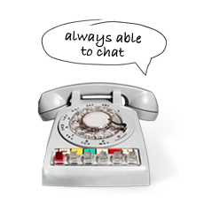 Telephone - always able to chat