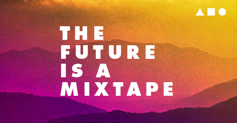 The Future Is A Mixtape Episodes The Future Is A Mixtape