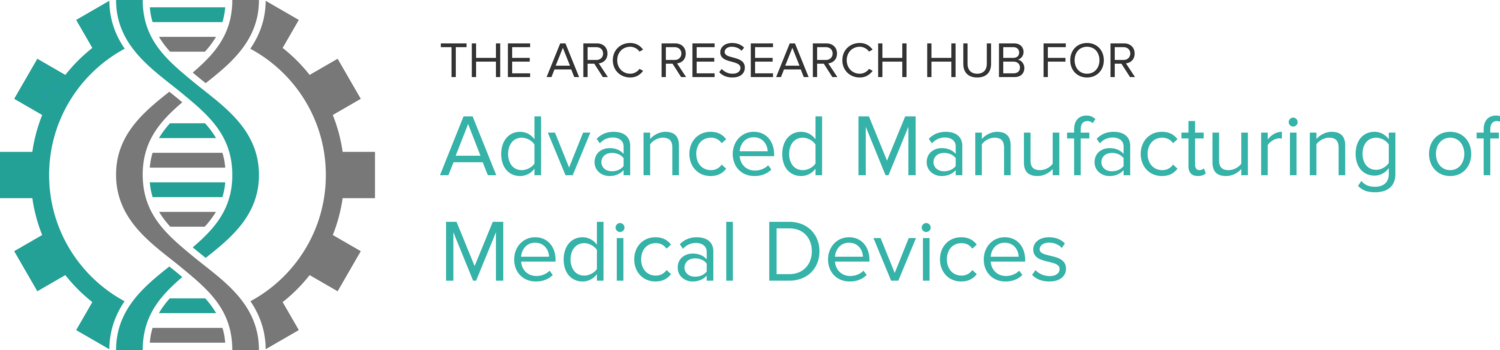 Advanced Manufacturing of Medical Devices