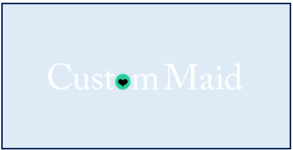 Custom Maid