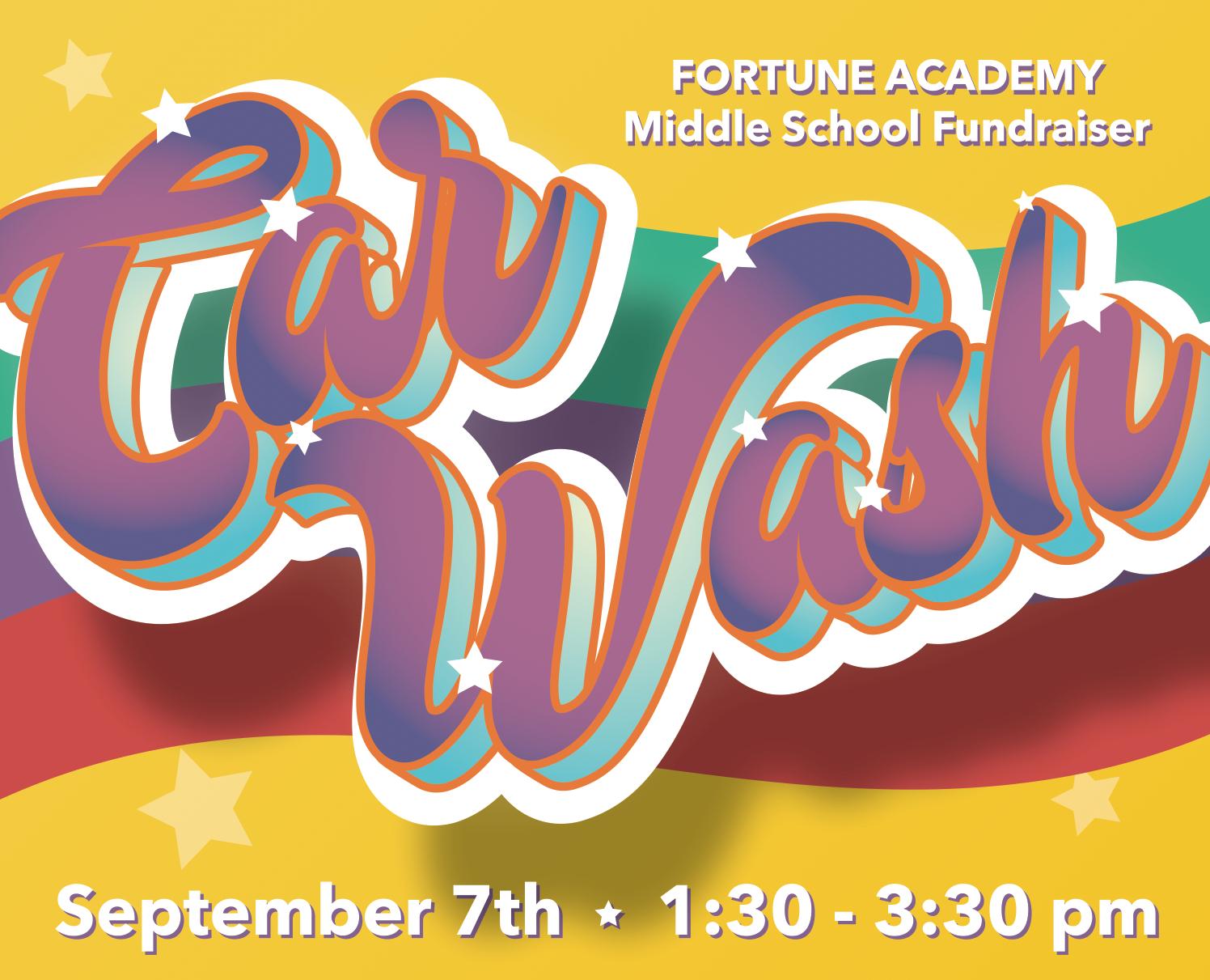 Jr High Car Wash Fundraiser Fortune Academy
