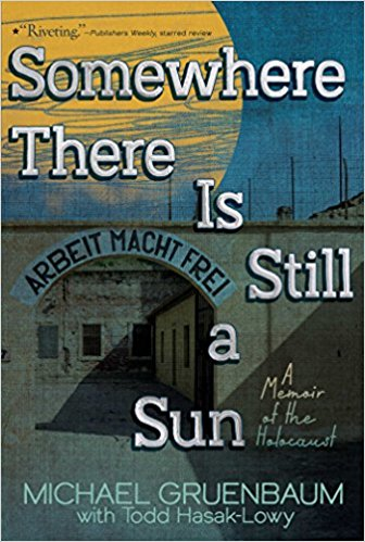 somethere there is still a sun, michael gruenbaum, book, holocaust, memoir