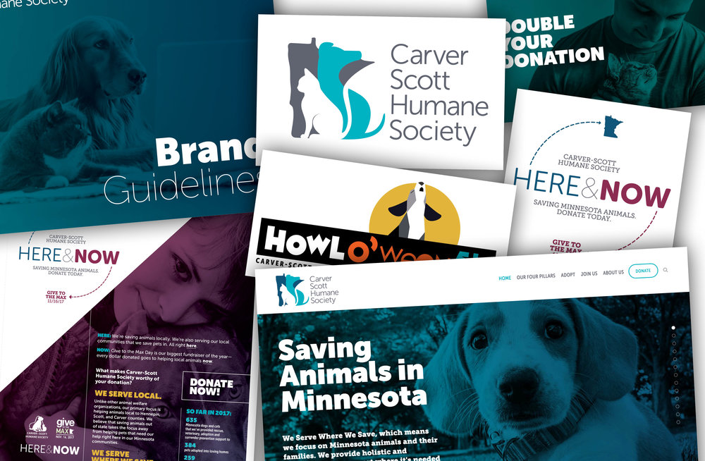 Carver Scott Humane Society - Selected design work from Carver Scott Humane SocietyThe work: > Logo + Branding updates   > Website > Give to the Max Day design work > Event logos     > Printed collateralThe Results: An updated brand has given CSHS a bold and flexible look to match its bold and flexible mission. They've seen huge increases in Give to the Max Day fundraising results with the help of our campaigns.[ Work completed by Arrow 34 in conjunction with Cooks Bay Marketing. ]