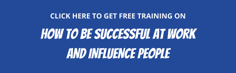 how TO BE SUCCESSFUL AT WORK AND INFLUENCE PEOPLE training.png