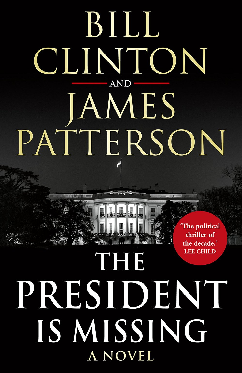 The President is MissingBy Bill Clinton and James Patterson - If you liked Scandal or House of Cards or Designated Survivor... you'll love this.Because The President is missing and the world is in shock.But the reason he's missing is much worse than anyone can imagine.Bill Clinton gives you a glimpse of what it's like to be President on the three most frightening days in the history of presidency.Though it's fiction, it brings some great conversations about the presidency, what life in Washington is really like, and about the state of America and the rest of the World.Order this now on Amazon by clicking here