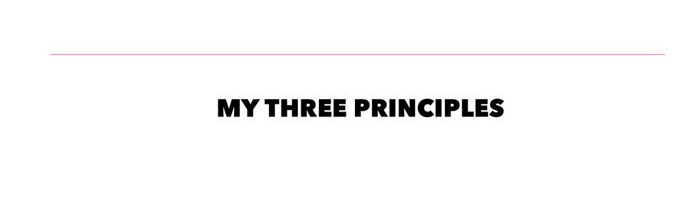 my three principles .jpg
