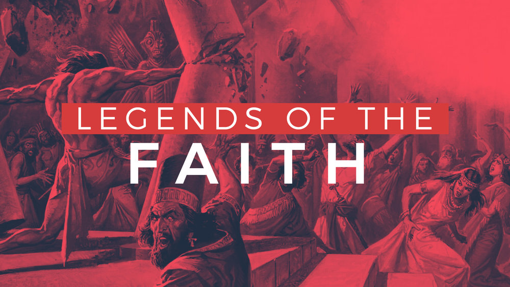 Legends of the Faith