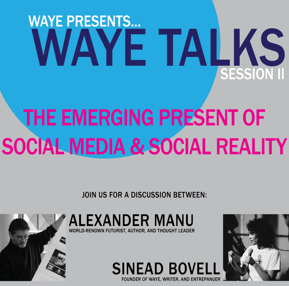 The Emerging Present of Social Media & Social Reality - Wednesday, April 25th, 7:00pm-9:00pm