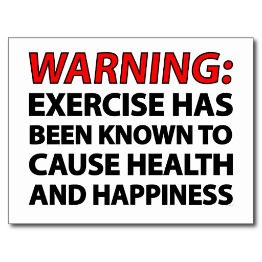 warning_exercise_has_been_known_to_cause_health_postcard-r1e2f6dc8add046b79cb63e2bbcecf7fd_vgbaq_8byvr_512