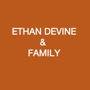Ethan Devine & Family