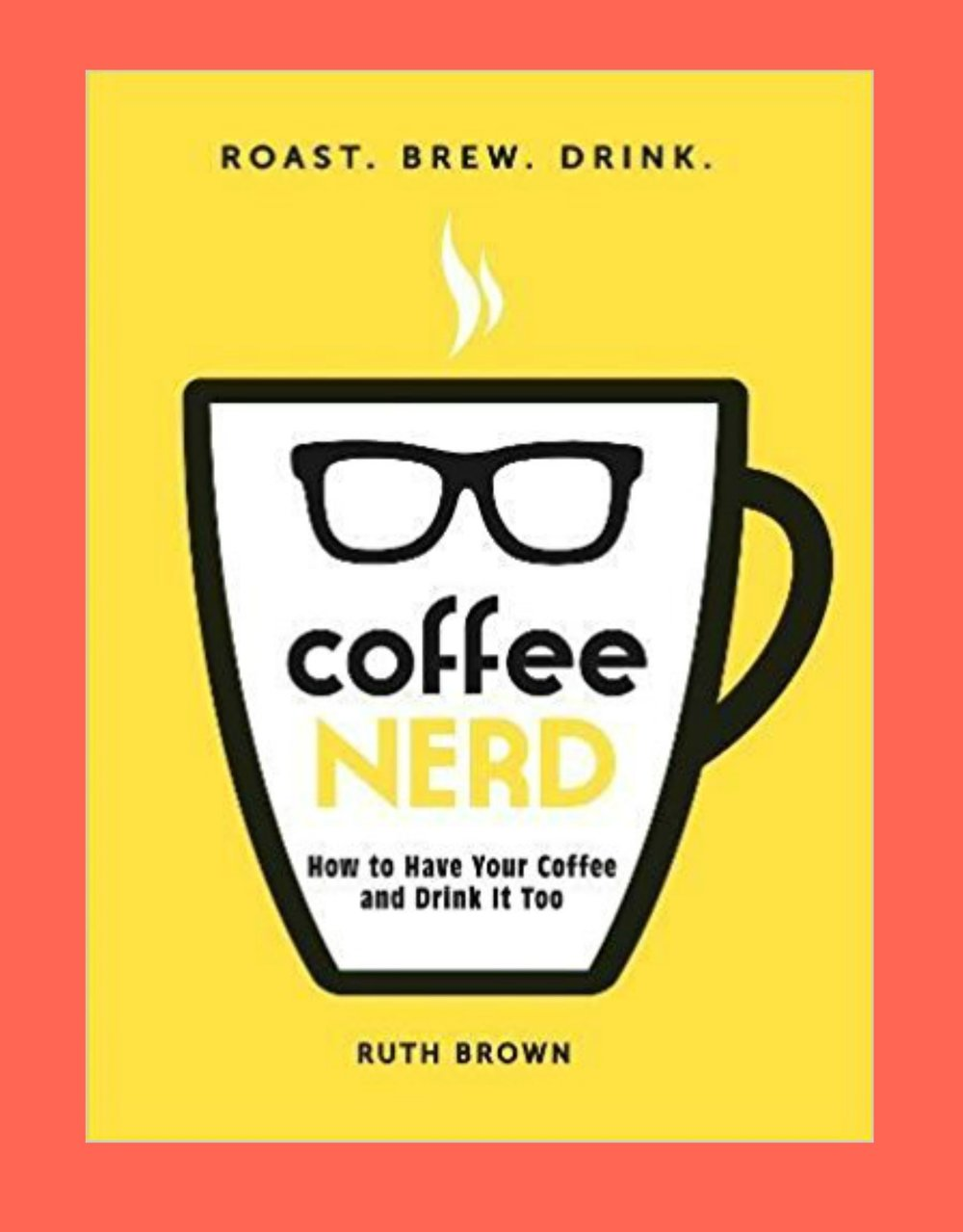 Coffee Nerd  - I've been fangirling over