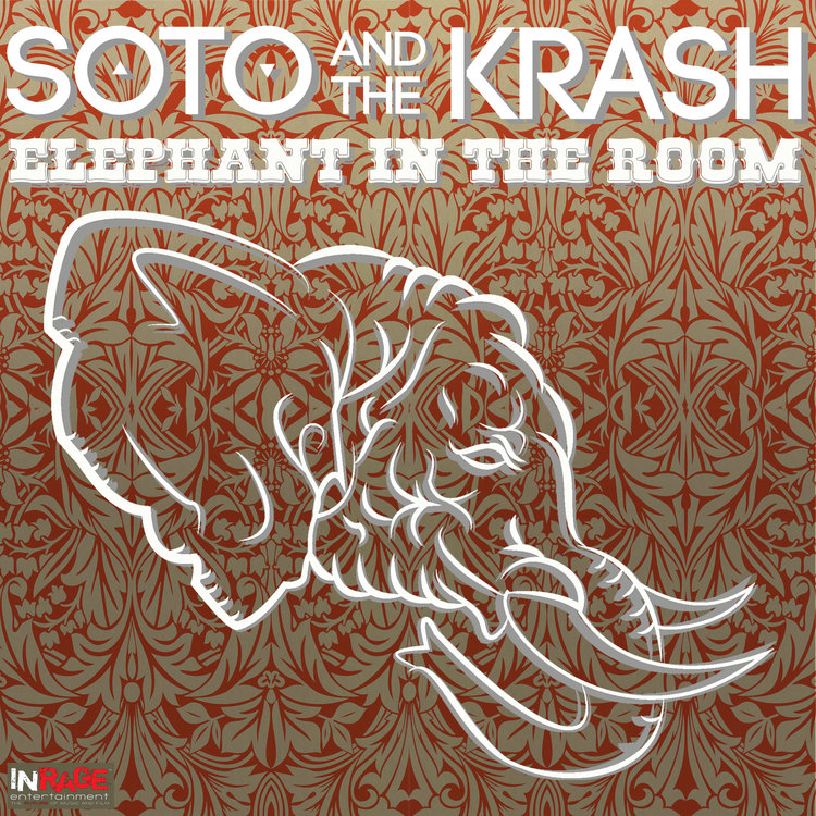 ELEPHANT IN THE ROOM - Soto and the Krash
