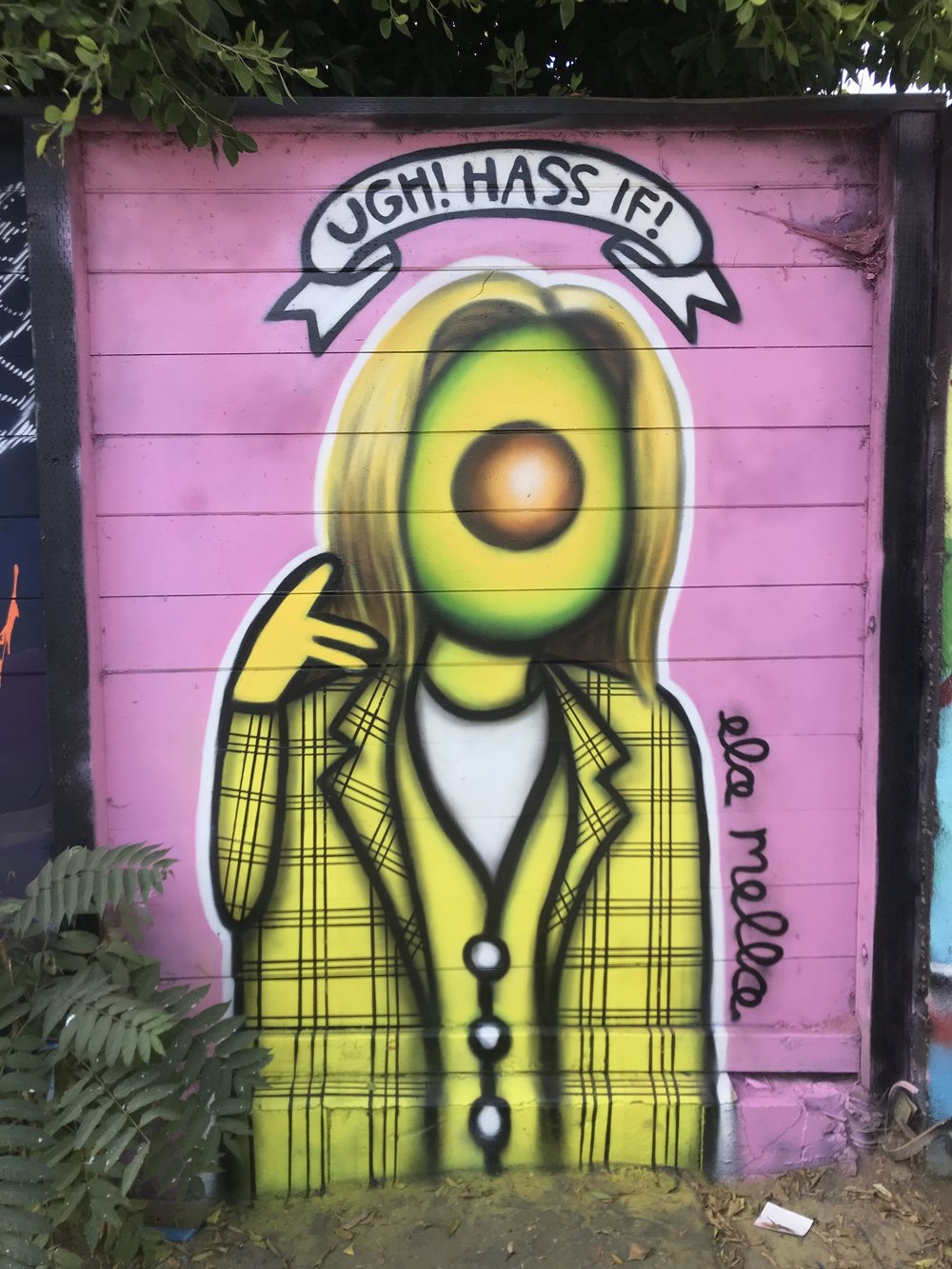 Ugh! Hass if! - The Fame Yard on Melrose & OgdenLos Angeles, California2018
