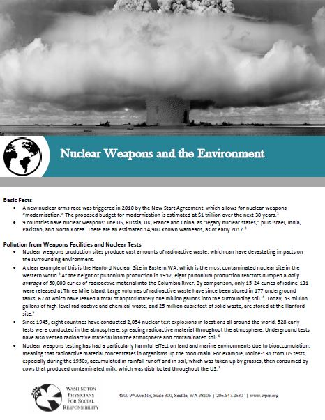 Nuclear Weapons and the Environment - A fact sheet on the environmental impacts of nuclear weapons.