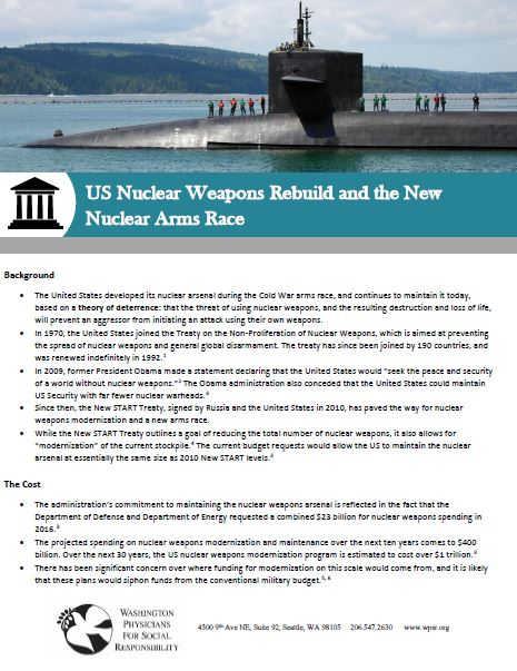 US Nuclear Weapons Rebuild and the New Nuclear Arms Race - A fact sheet on the modernization of the US nuclear arsenal.