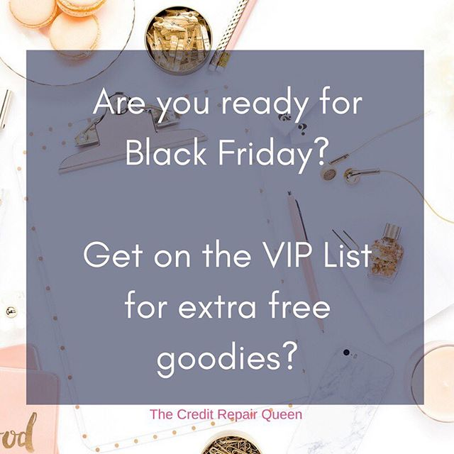 [Click Link in Bio!] Are you ready to boost your credit score and prepare yourself for a brighter financial future? Join me as we count down to Black Friday with you in the position to boost your improve your credit score. Tap the link in the bio to sign up for the VIP List to get access to freebies, early access to sales and huge discounts! Cheers to Better Credit.