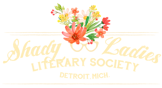 The Shady Ladies Literary Society