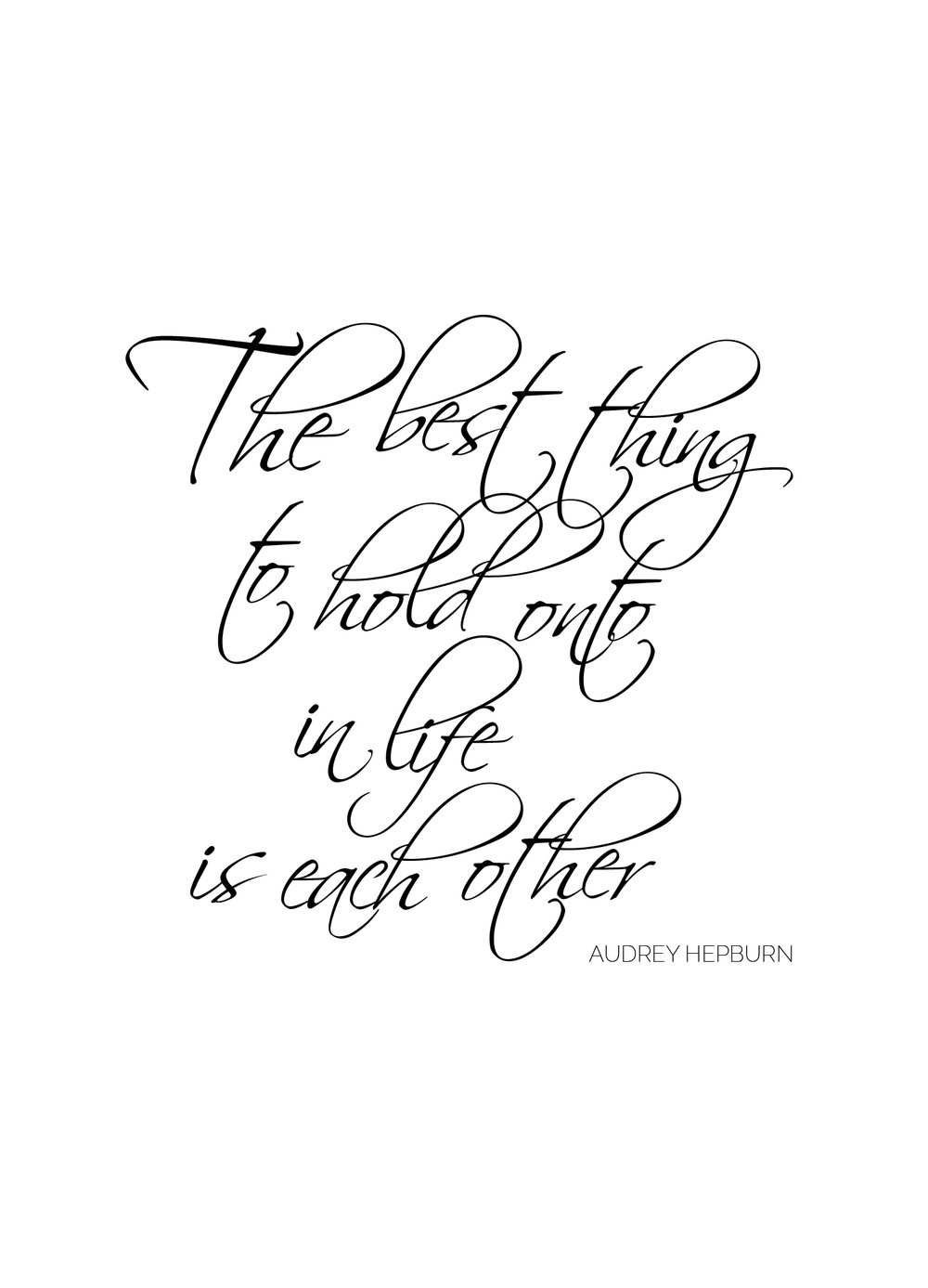 """With today being the day of love, we wanted to share one of our favourite love quotes.  """"The best thing to hold onto in life is each other…"""" - Audrey Hepburn  Happy Valentines Day lovers.  Some of our favourite love quotes are now available on  Etsy  as easy-peasy digital downloads for your home or special event..."""