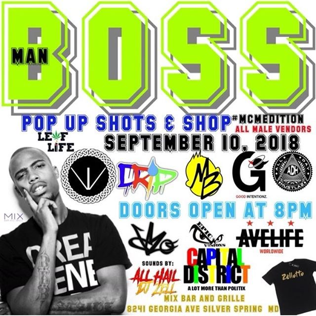 """This Monday We're on the AVE! #BossMan PopUp """"Shots & Shop"""" Edition @mixbarandgrillesilverspring Doors Open At 8pm hosted by @3eazy 