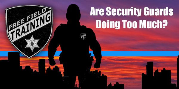 Are SEcurity Guards Doing Too Much? - Personnel in the Security industry can always learn something new when it comes to interacting and working with members of the local police department when they arrive on-scene. You might think that the details are obvious but there's a lot more to making the experience beneficial for all. Check out some great details generated by experience as well as the answers to YOUR FEEDBACK with Tommy inside this episode of The Free Field Training Podcast…