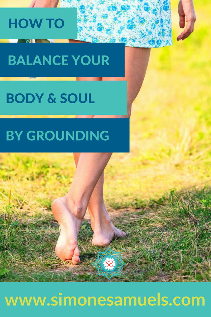 How to balance your body and soul by grounding #grounding #earthing #bodyandsoul