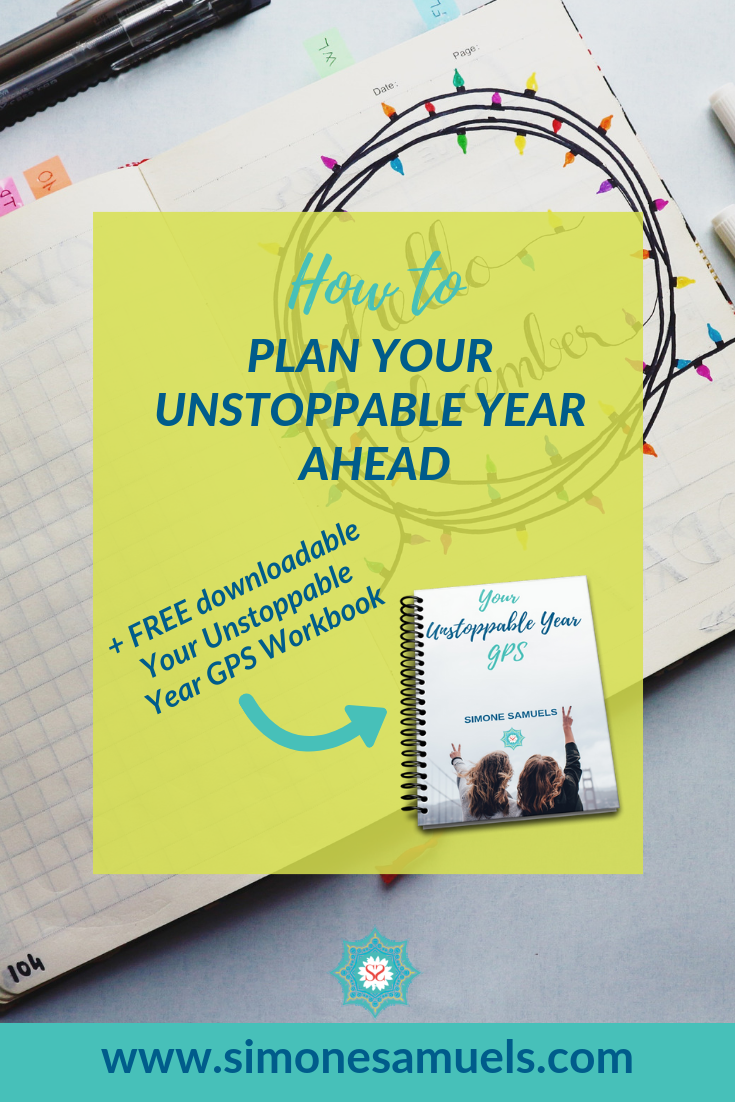 How to Plan Your Unstoppable Year Ahead- Simone Samuels- Blog #workbook #download #printa