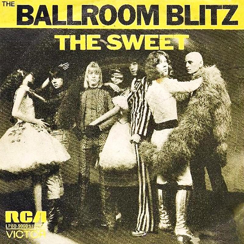 Sweet - The Ballroom Blitz