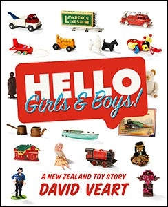 Hello Boys and Girls A NZ Toy Story by David Veart.jpg