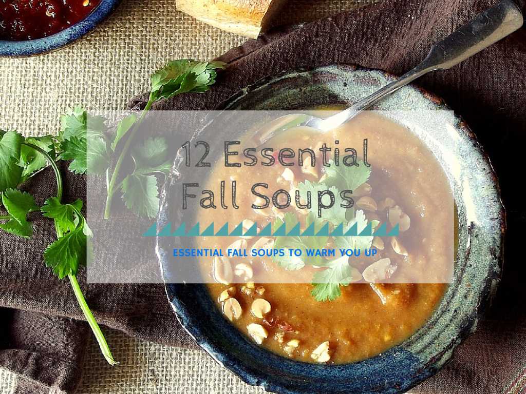 fall soups to warm you up