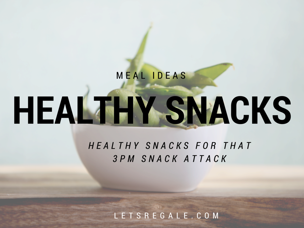 Healthy Snacks For That 3pm Snack Attack letsregale.com