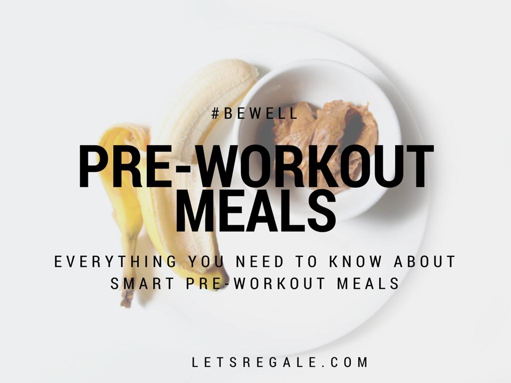 pre workout meals letregale.com