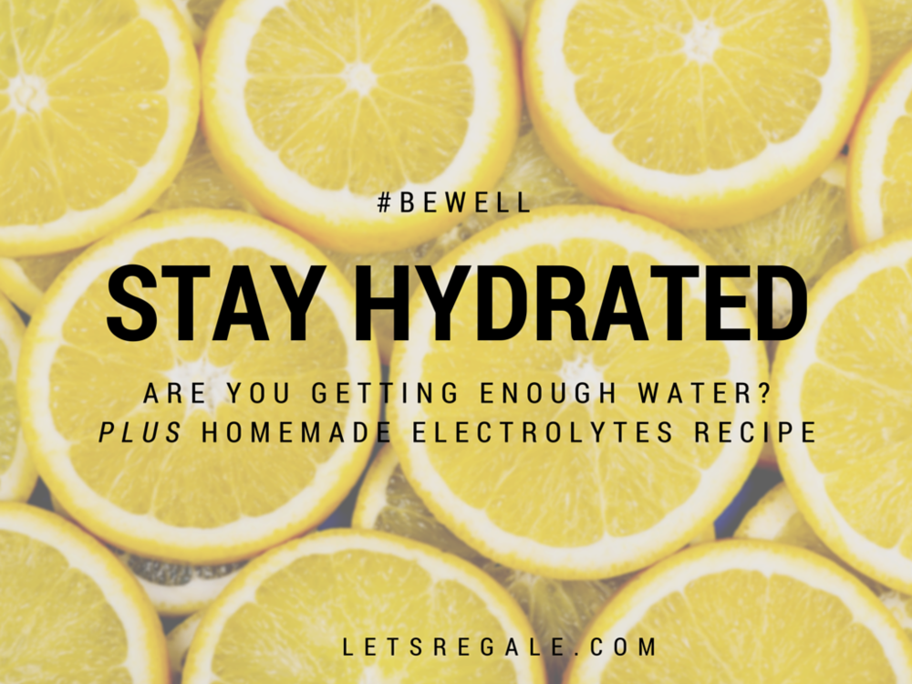 stay hydrated plus electrolytes recipe letregale.com
