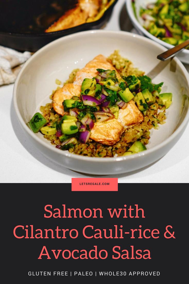 Salmon with Cilantro Cauli-rice & Avocado Salsa gluten free paleo whole30.png