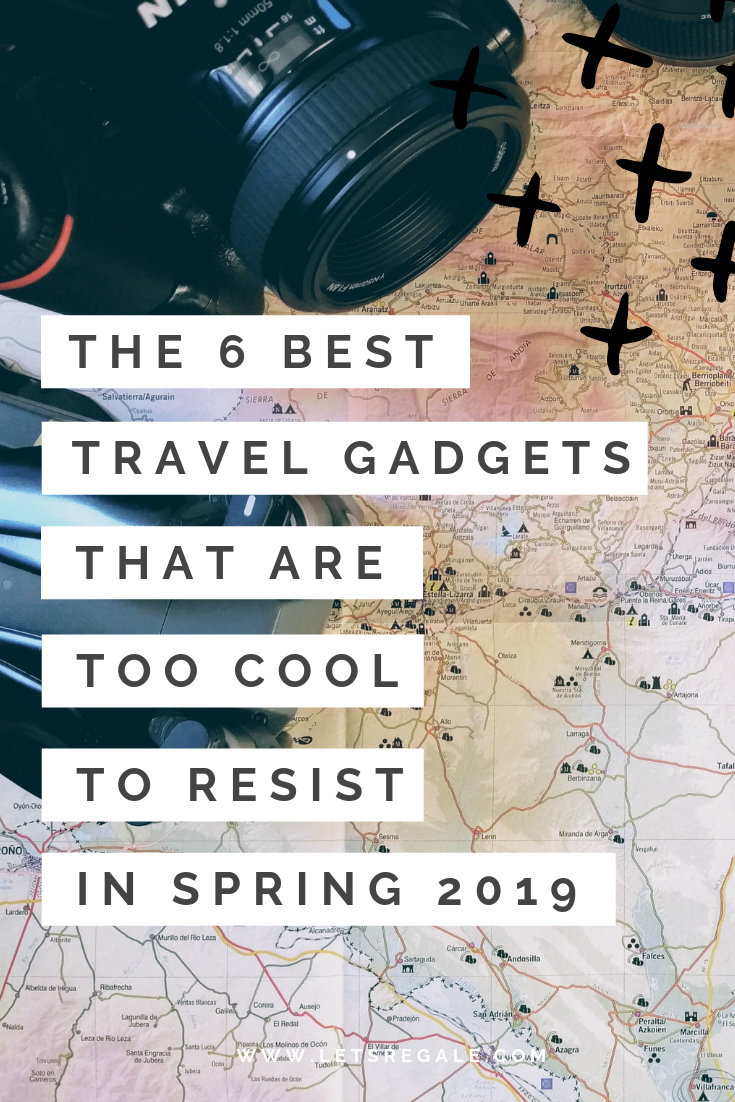 The 6 Best Travel Gadgets That Are Too Cool To Resist in Spring 2019 - best travel gadgets, travel accessories, 2019 best travel photography gear - www.letsregale.com .png