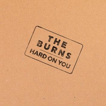 7/19 @ 830 PM The Burns with Pale Ramon & Rachel Ana Dobken