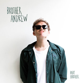 9/13 Brother Andrew Local Summer