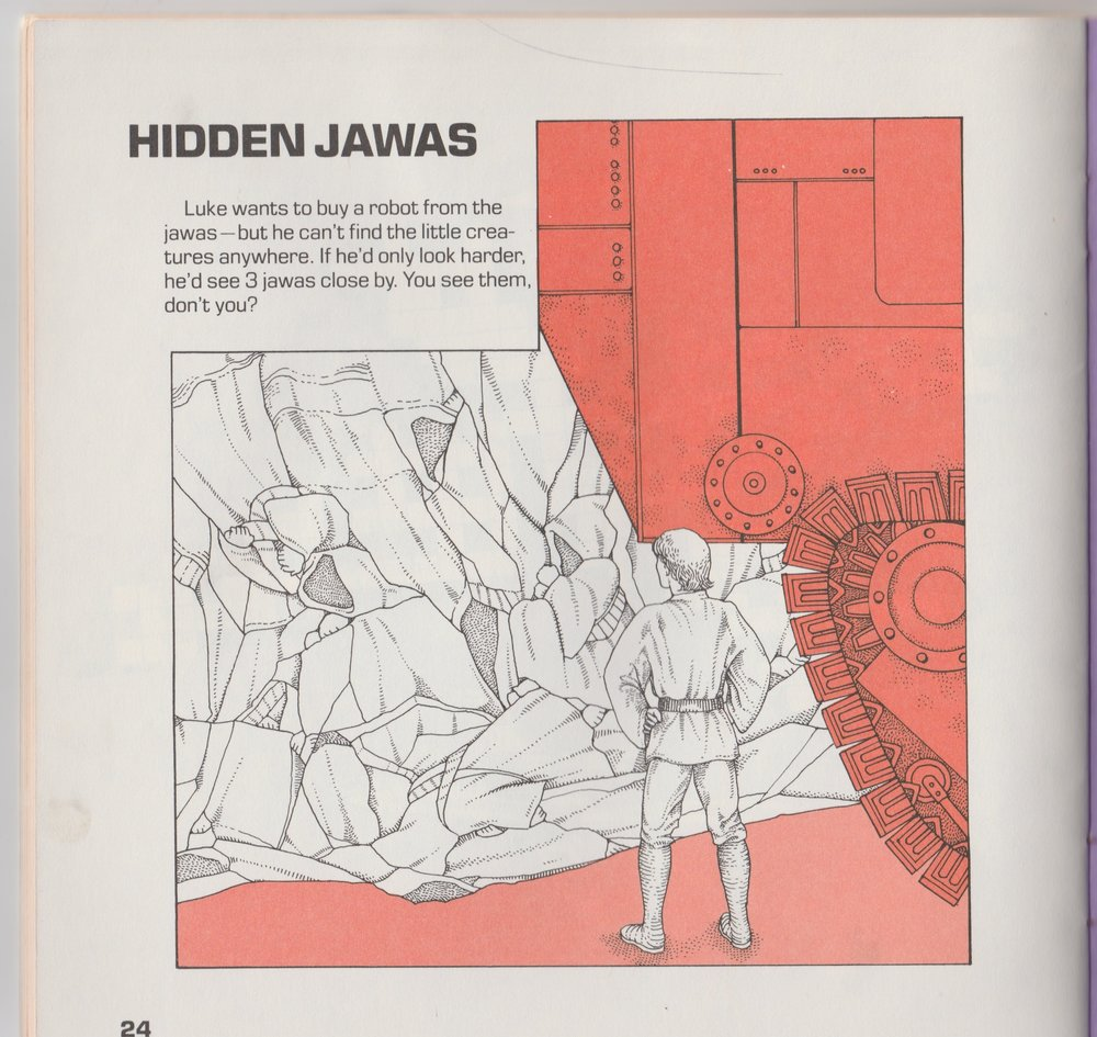 Hidden Jawas Hey kids! Help Luke find the hidden Jawas!