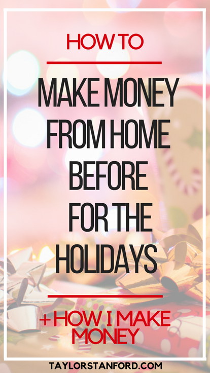how to make money from home before the holidays