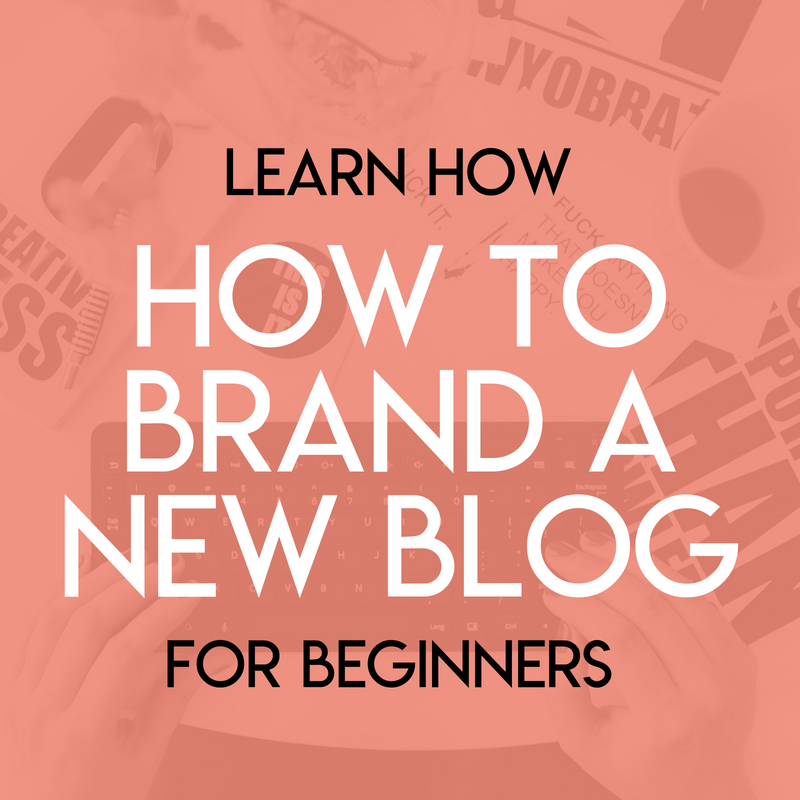How to Brand a New Blog