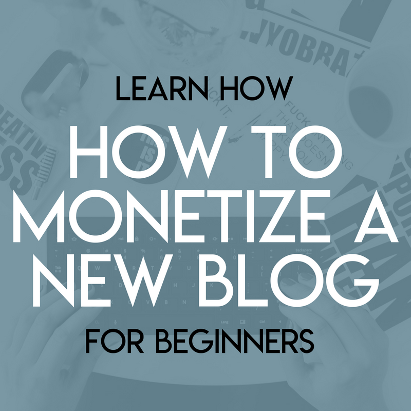 How to Monetize a New Blog.png